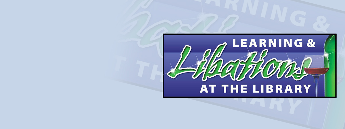 Learning & Libations at the Library 2016